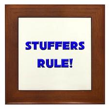 Stuffers Rule! Framed Tile