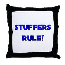 Stuffers Rule! Throw Pillow
