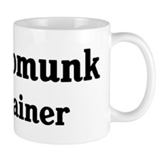 Chipmunk trainer Mug