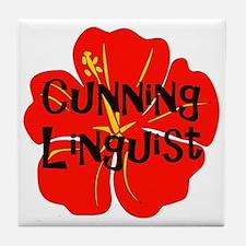 Cunning Linguist Tile Coaster