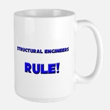 Structural Engineers Rule! Mug