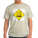 Speed Bumps Sign Ash Grey T-Shirt