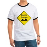 Speed Bumps Sign Ringer T