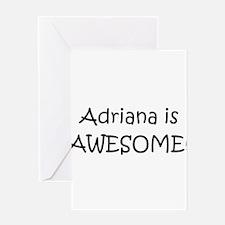 Unique Adriana Greeting Card