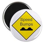 Speed Bump Sign - Magnet