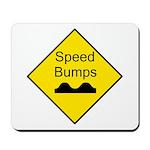 Speed Bump Sign - Mousepad