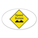 Speed Bump Sign - Oval Sticker