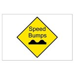 Speed Bump Sign - Large Poster