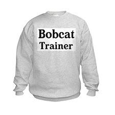 Bobcat trainer Sweatshirt