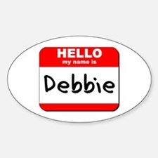 Hello my name is Debbie Oval Decal