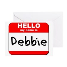 Hello my name is Debbie Greeting Card