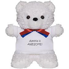 Cute I love aleshia Teddy Bear