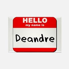 Hello my name is Deandre Rectangle Magnet