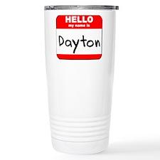 Hello my name is Dayton Travel Mug