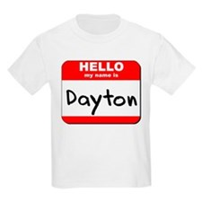 Hello my name is Dayton T-Shirt