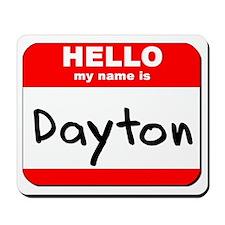 Hello my name is Dayton Mousepad