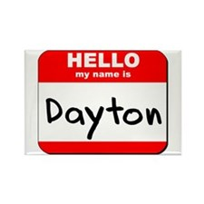 Hello my name is Dayton Rectangle Magnet
