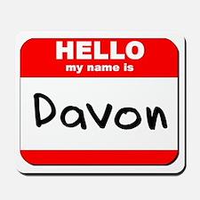 Hello my name is Davon Mousepad