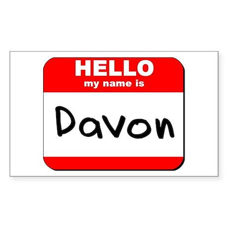 Hello my name is Davon Rectangle Sticker