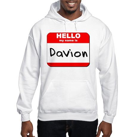 Hello my name is Davion Hooded Sweatshirt