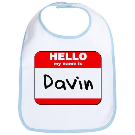 Hello my name is Davin Bib