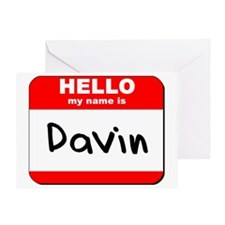 Hello my name is Davin Greeting Card