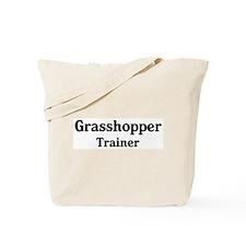 Grasshopper trainer Tote Bag