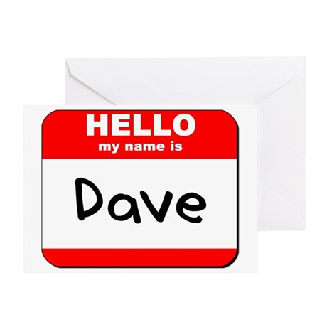 Hello my name is Dave Greeting Card