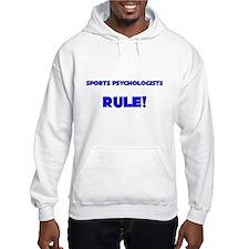 Sports Psychologists Rule! Hoodie