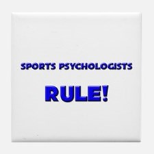 Sports Psychologists Rule! Tile Coaster