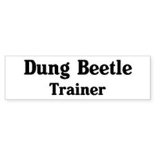 Dung Beetle trainer Bumper Sticker (10 pk)