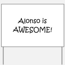 Cool Alonso Yard Sign