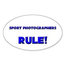 Sport Photographers Rule! Oval Decal