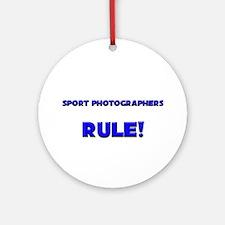 Sport Photographers Rule! Ornament (Round)