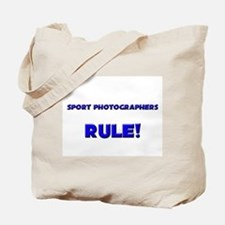 Sport Photographers Rule! Tote Bag