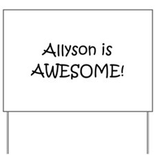 Cool Allyson Yard Sign