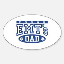 Proud EMT's Dad Oval Decal