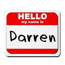 Hello my name is Darren Mousepad
