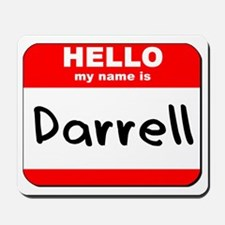 Hello my name is Darrell Mousepad