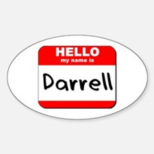 Hello my name is Darrell Oval Decal