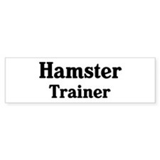 Hamster trainer Bumper Car Sticker