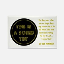 Round Tuit - Rectangle Magnet