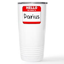 Hello my name is Darius Travel Mug
