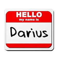 Hello my name is Darius Mousepad