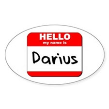 Hello my name is Darius Oval Decal