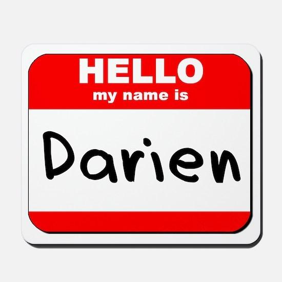 Hello my name is Darien Mousepad