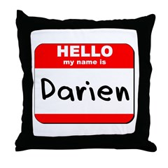 Hello my name is Darien Throw Pillow
