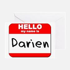 Hello my name is Darien Greeting Card