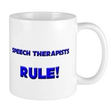 Speech Therapists Rule! Mug