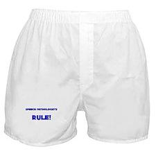 Speech Pathologists Rule! Boxer Shorts